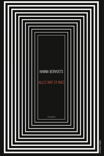 Boek: Alles wat- er was - Hanna Bervoets