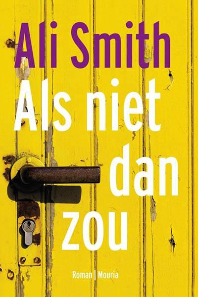 Boek: Als niet dan zou - Ali Smith