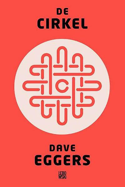 Boek: De cirkel - Dave Eggers