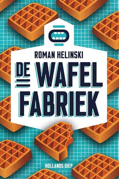 Boek: De wafelfabriek - Roman Helinksi