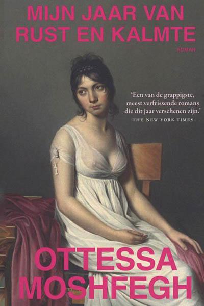 Boek: Mijn jaar van rust en kalmte - Ottessa Moshfegh
